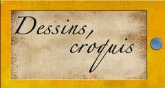Dessins - Croquis