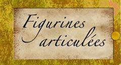 Figurines articulées