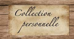 Collection personnelle
