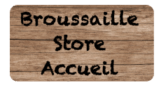 Broussaille store